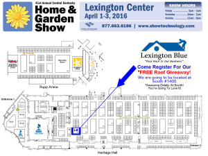 Find Us At The Lexington Center's Home & Garden Show In Lexington, KY On April 1-3, 2016 To Win A Free Roof!